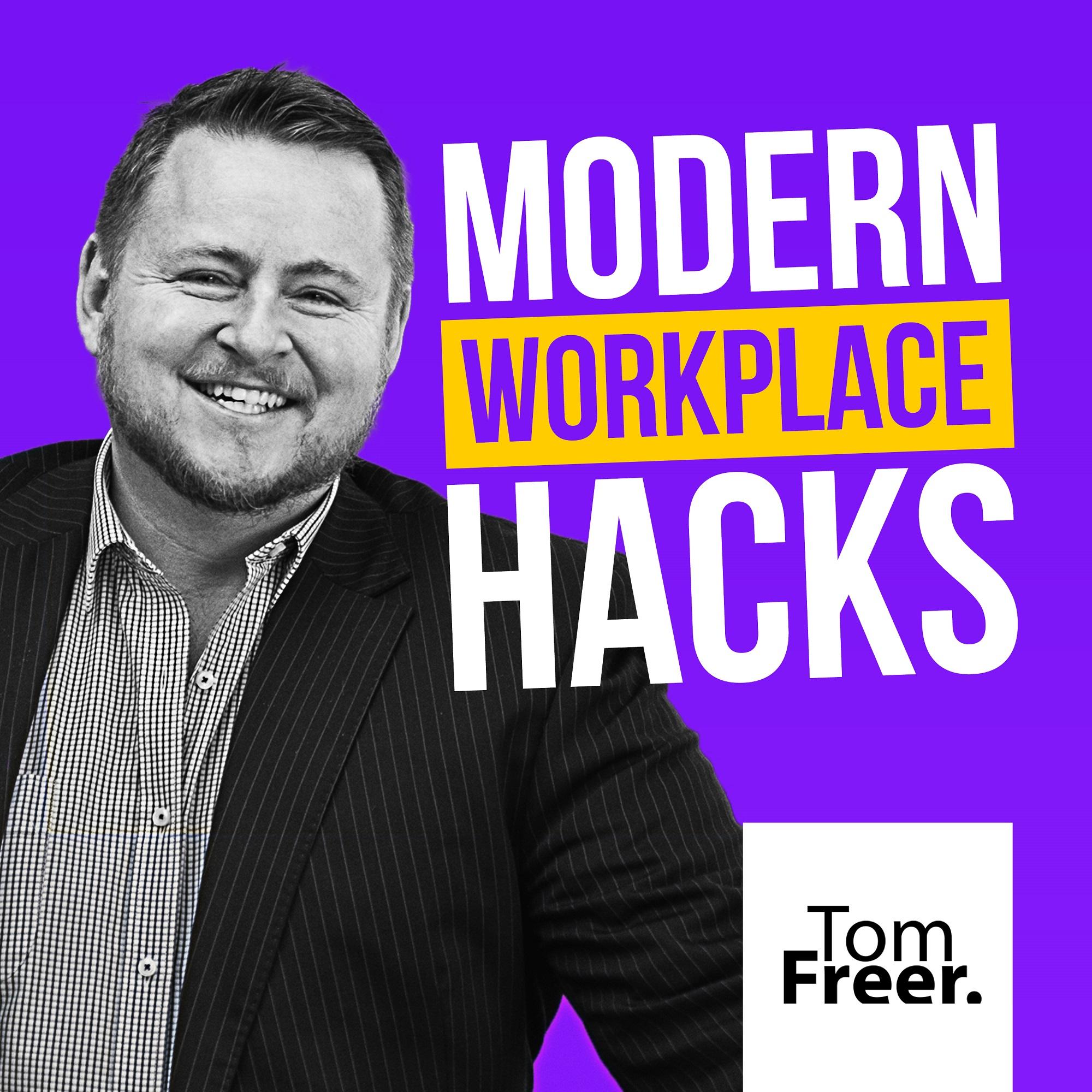 Modern Workplace Hacks